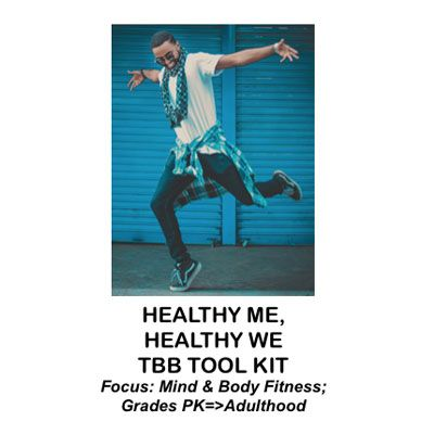 Healthy Me, Healthy We, TBB Tool Kit